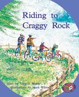 PM Turquoise: Riding to Craggy Rock (PM Storybooks) Level 18 x 6