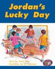 PM Turquoise: Jordan's Lucky Day (PM Storybooks) Level 18 x 6