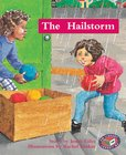 PM Turquoise: The Hailstorm (PM Storybooks) Level 18 x 6