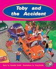 PM Turquoise: Toby and the Accident (PM Storybooks) Level 17 x 6