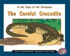 PM Orange: The Careful Crocodile (PM Storybooks) Level 16 x 6