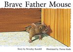 PM Yellow: Brave Father Mouse (PM Storybooks) Level 6 x 6