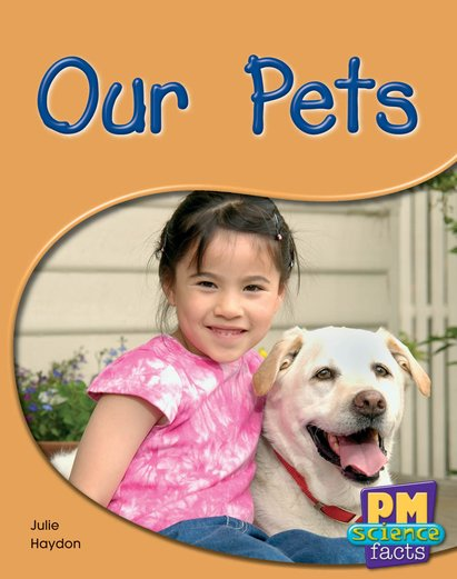 PM Yellow: Our Pets (PM Science Facts) Levels 8, 9 x 6