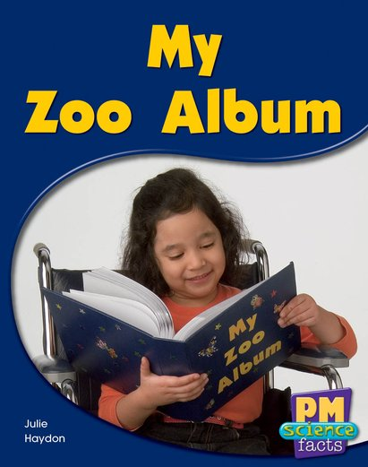 PM Yellow: My Zoo Album (PM Science Facts) Levels 8, 9 x 6