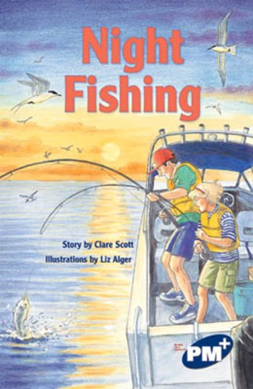 PM Sapphire: Night Fishing (PM Plus Chapter Books) Level 29 x 6