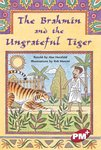 PM Ruby: Brahmin and the Ungrateful Tiger (PM Plus Chapter Books) Level 28 x 6