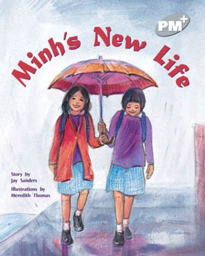 PM Silver: Minh's New Life (PM Plus Storybooks) Level 24 x 6