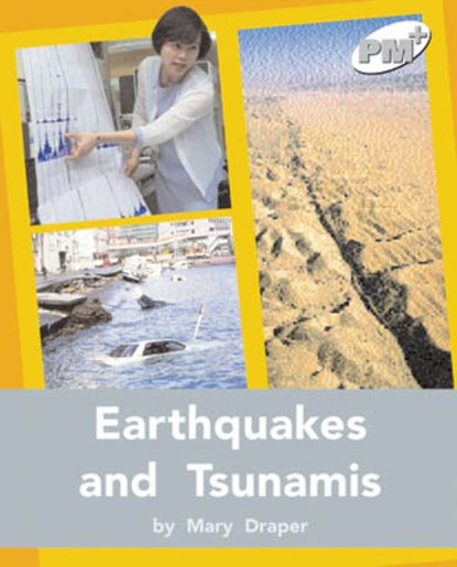 PM Silver: Earthquakes and Tsunamis (PM Plus Non-fiction) Levels 24, 25 x 6