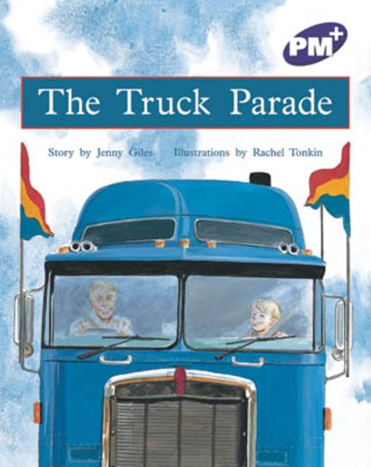 PM Purple: The Truck Parade (PM Plus Storybooks) Level 20 x 6