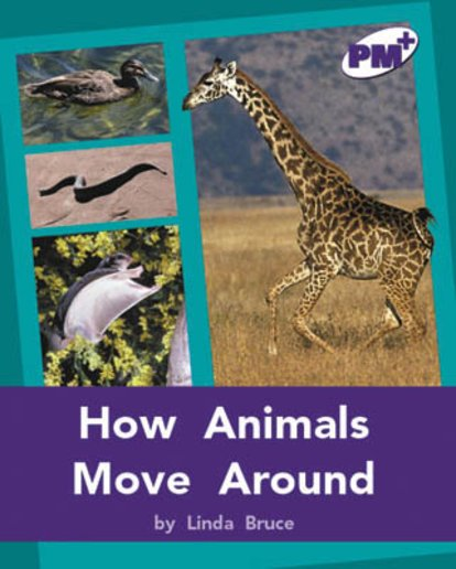 PM Purple: How Animals Move Around (PM Plus Non-fiction) Levels 20, 21 x 6
