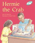 PM Turquoise: Hermie the Crab (PM Plus Storybooks) Level 18 x 6