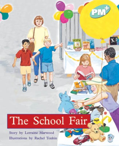 PM Turquoise: The School Fair (PM Plus Storybooks) Level 18 x 6