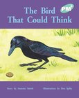 PM Turquoise: The Bird That Could Think (PM Plus Storybooks) Level 17 x 6