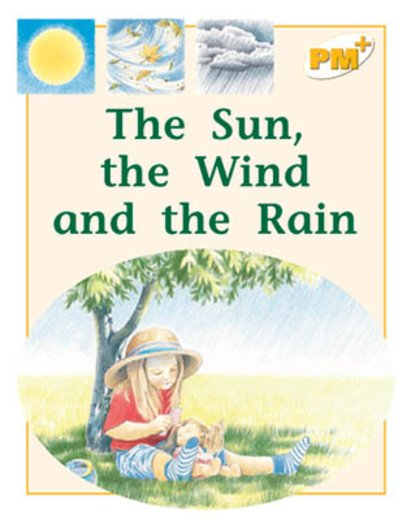 PM Yellow: The Sun, the Wind and the Rain (PM Plus Non-fiction) Levels 8, 9 x 6