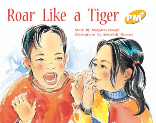 PM Yellow: Roar Like a Tiger (PM Plus Storybooks) Level 8 x 6