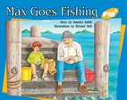 PM Yellow: Max Goes Fishing (PM Plus Storybooks) Level 8 x 6