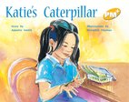 PM Yellow: Katie's Caterpillar (PM Plus Storybooks) Level 8 x 6