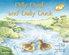 PM Yellow: Dilly Duck and Dally (PM Plus Storybooks) Level 7 x 6