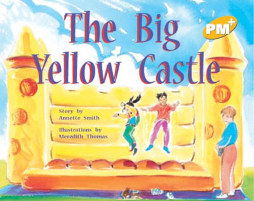 PM Yellow: The Big Yellow Castle (PM Plus Storybooks) Level 7 x 6