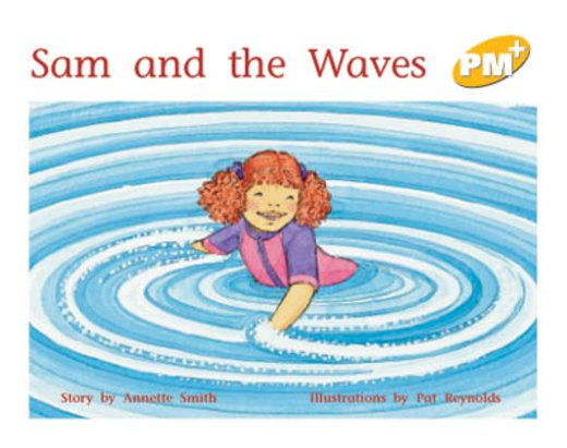 PM Yellow: Sam and the Waves (PM Plus Storybooks) Level 6 x 6