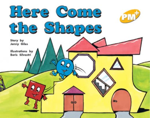 PM Yellow: Here Come the Shapes (PM Plus Storybooks) Level 6 x 6
