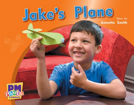 PM Yellow: Jake's Plane (PM Photo Stories) Level 8 x 6