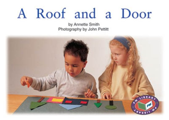 A Roof and a Door (PM Non-fiction) Level 5, 6