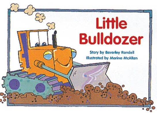 Little Bulldozer (PM Storybooks) Level 8