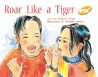Roar Like a Tiger (PM Plus Storybooks) Level 8