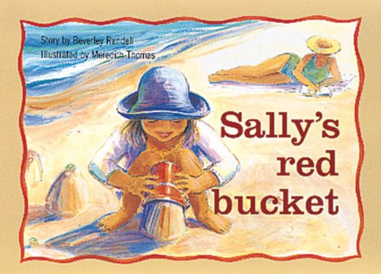 Sally's Red Bucket (PM Storybooks) Level 8