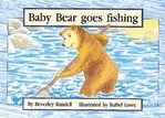 Baby Bear Goes Fishing (PM Storybooks) Level 7
