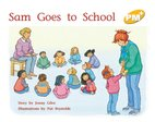 Sam Goes to School (PM Plus Storybooks) Level 7