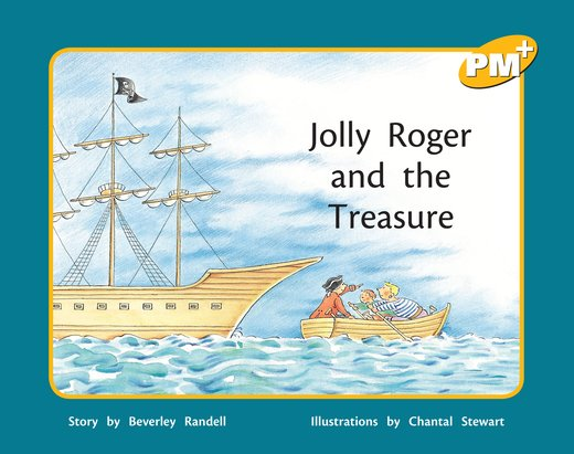 Jolly Roger and the Treasure (PM Plus Storybooks) Level 7