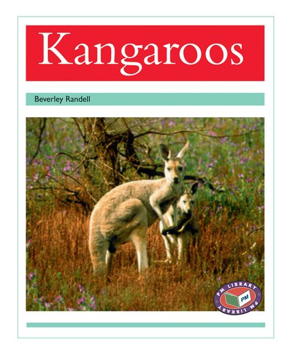 Kangaroos (PM Non-fiction) Levels 18, 19