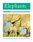 Elephants (PM Non-fiction) Levels 18, 19