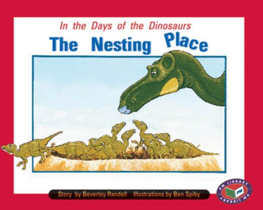 The Nesting Place (PM Storybooks) Level 18