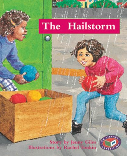 Hailstorm (PM Storybooks) Levels 17, 18