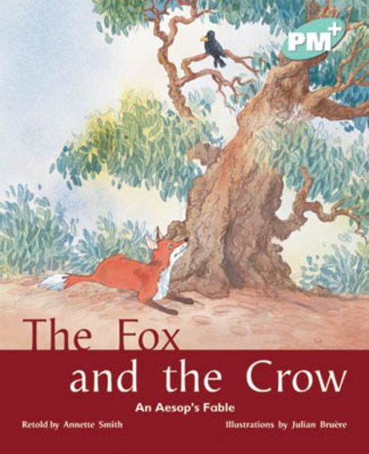 The Fox and the Crow (PM Plus Storybooks) Level 17
