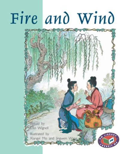 Fire and Wind (PM Storybooks) Levels 23, 24