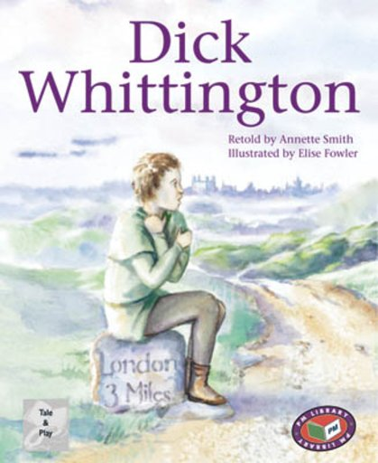Dick Whittington (PM Traditional Tales and Plays) Levels 23, 24