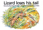 Lizard Loses His Tail (PM Storybooks) Level 5