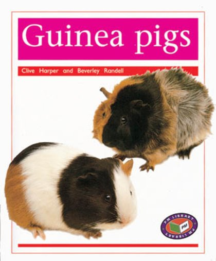 Guinea Pigs (PM Non-fiction) Levels 15, 16