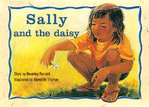 Sally and the Daisy (PM Storybooks) Level 4