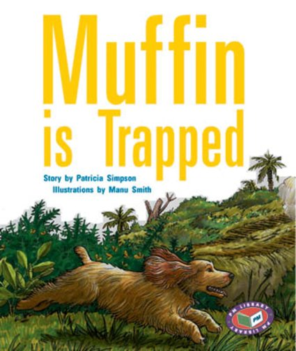 Muffin is Trapped (PM Storybooks) Levels 19, 20
