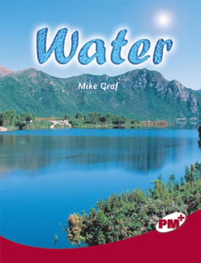 Water (PM Plus Non-fiction) Levels 27,28