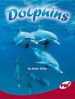 Dolphins (PM Plus Non-fiction) Level 27,28