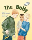 The Bully (PM Plus Storybooks) Level 23