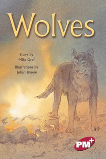 Wolves (PM Plus Chapter Books) Level 28