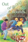 Out of Bounds (PM Plus Chapter Books) Level 27