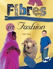Fibres in Fashion (PM Plus Non-fiction) Levels 29, 30